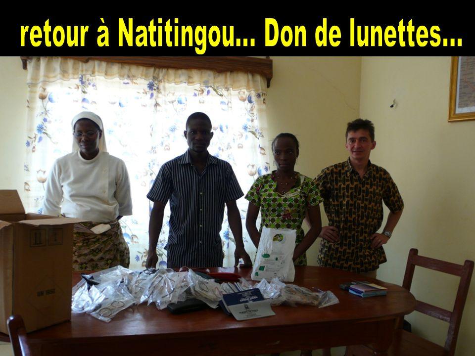 retour à Natitingou... Don de lunettes...