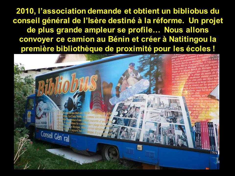 2010, l'association demande et obtient un bibliobus du conseil général de l'Isère destiné à la réforme.