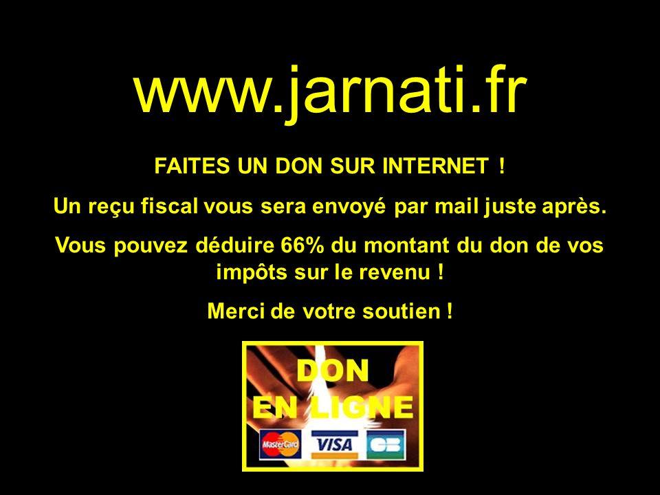www.jarnati.fr FAITES UN DON SUR INTERNET !