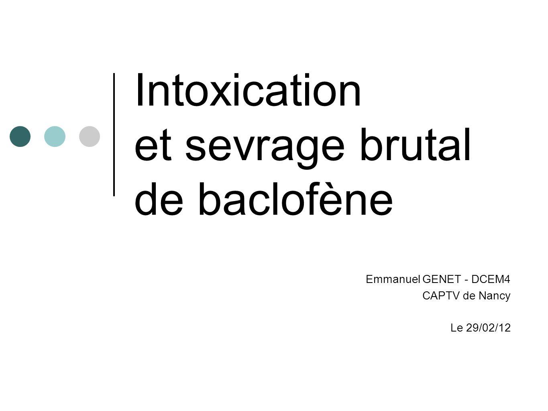 Intoxication et sevrage brutal de baclofène