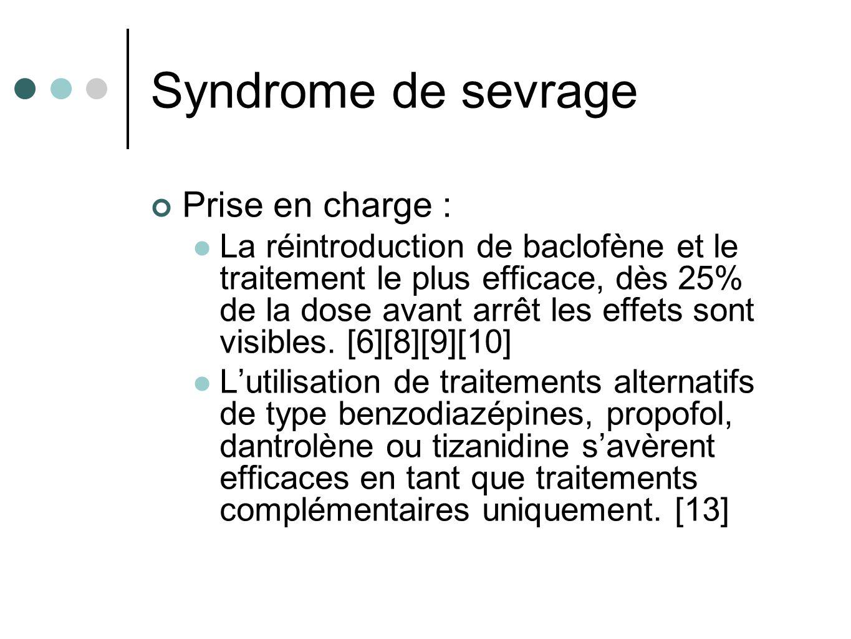 Syndrome de sevrage Prise en charge :