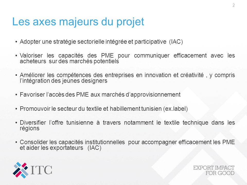Les axes majeurs du projet