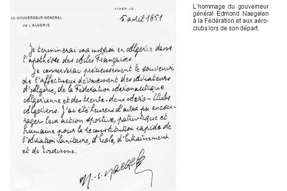 L'hommage du gouverneur général Edmond Naegelen à la Fédération et aux aéro-clubs lors de son départ.