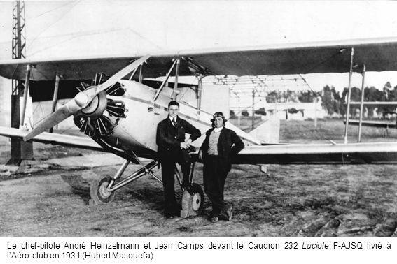 Le chef-pilote André Heinzelmann et Jean Camps devant le Caudron 232 Luciole F-AJSQ livré à l'Aéro-club en 1931 (Hubert Masquefa)