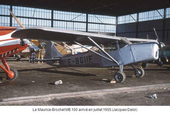 Le Maurice-Brochet MB 100 arrivé en juillet 1955 (Jacques Delol)