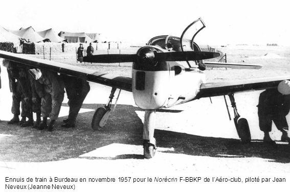 Ennuis de train à Burdeau en novembre 1957 pour le Norécrin F-BBKP de l'Aéro-club, piloté par Jean Neveux (Jeanne Neveux)