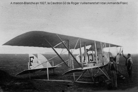 A maison-Blanche en 1927, le Caudron G3 de Roger Vuillemenot et Vidal (Armande Fraix)