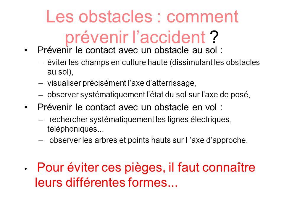 Les obstacles : comment prévenir l'accident
