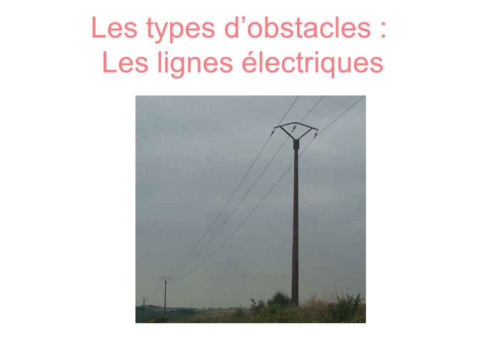 Les types d'obstacles : Les lignes électriques