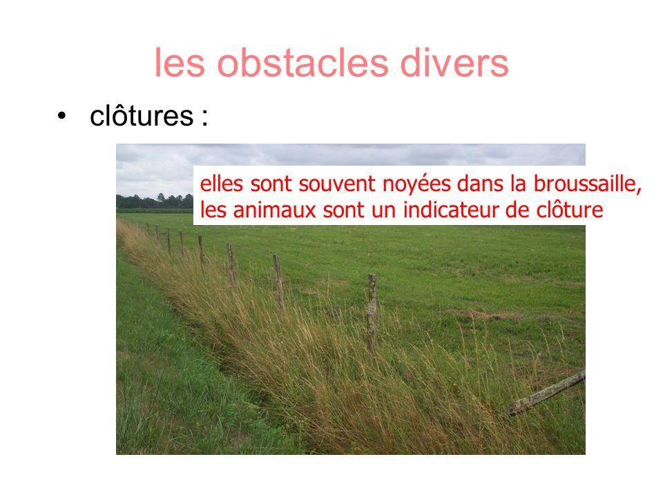 les obstacles divers clôtures :