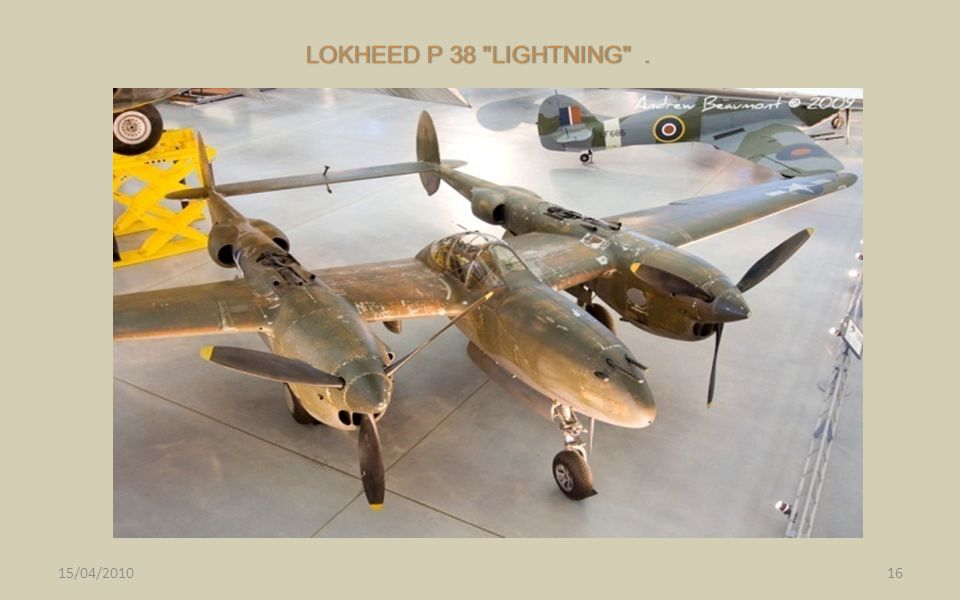 LOKHEED P 38 LIGHTNING . 15/04/2010