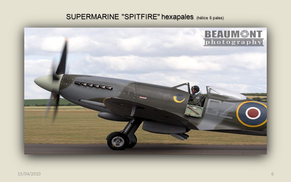 SUPERMARINE SPITFIRE hexapales (hélice 6 pales)