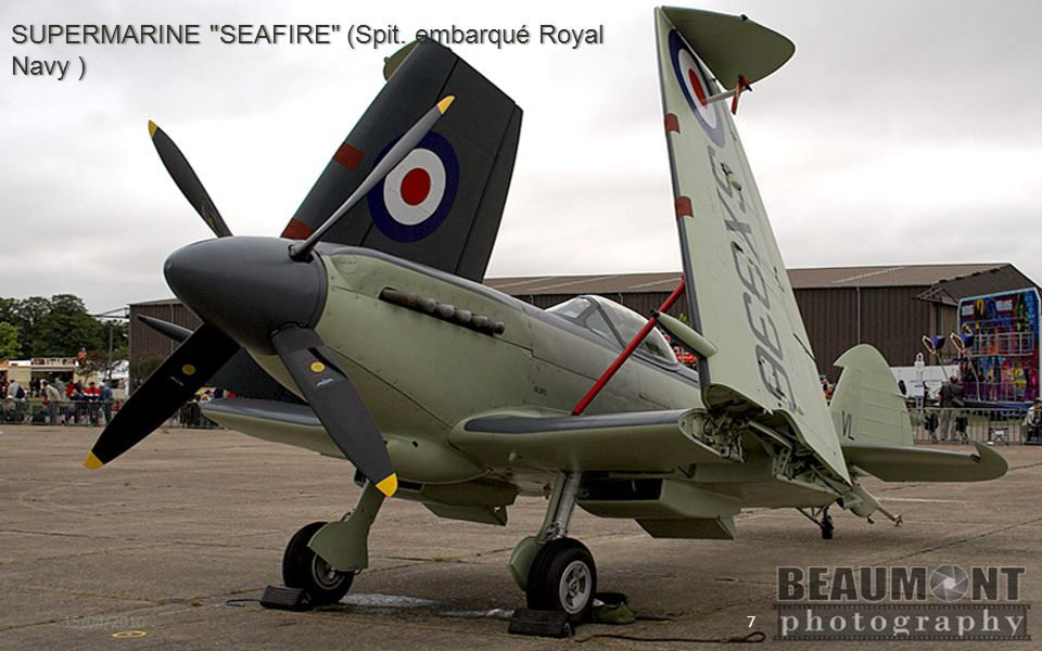 SUPERMARINE SEAFIRE (Spit. embarqué Royal Navy )