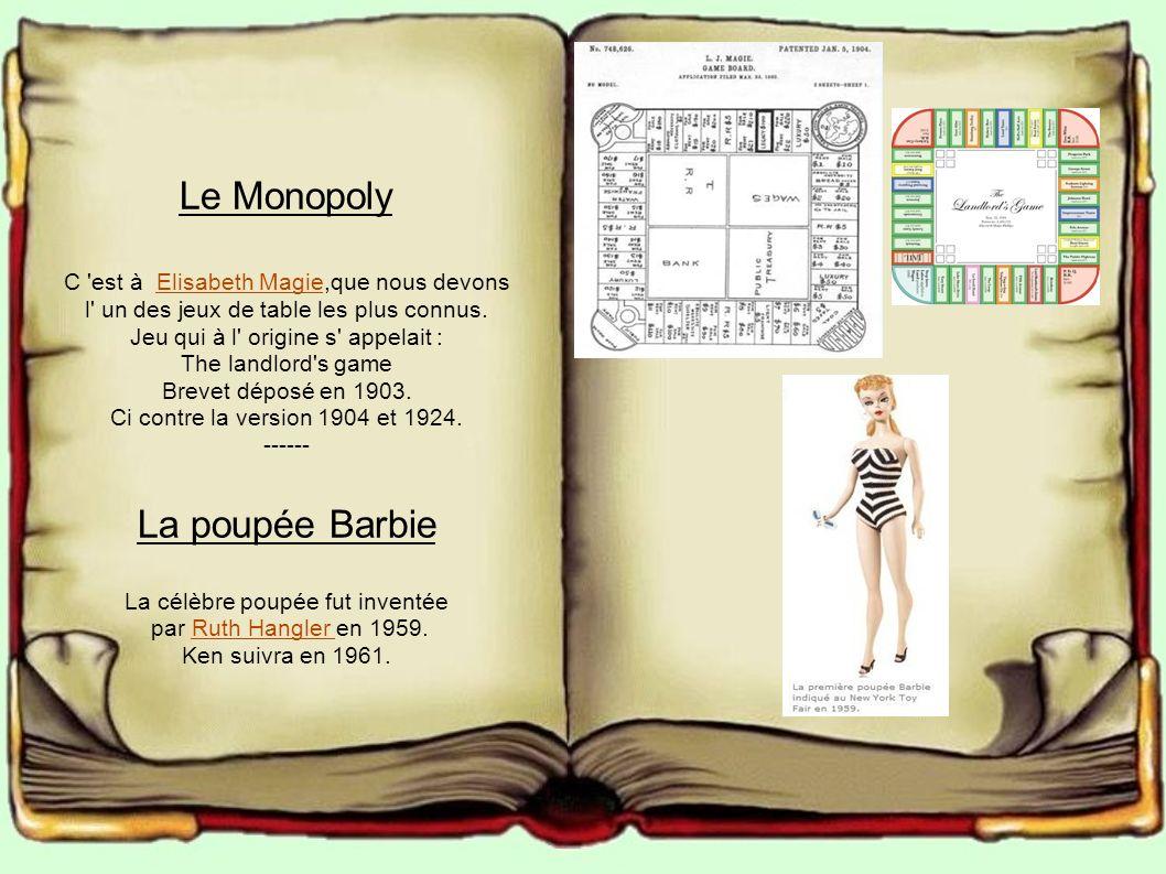 Le Monopoly La poupée Barbie C est à Elisabeth Magie,que nous devons