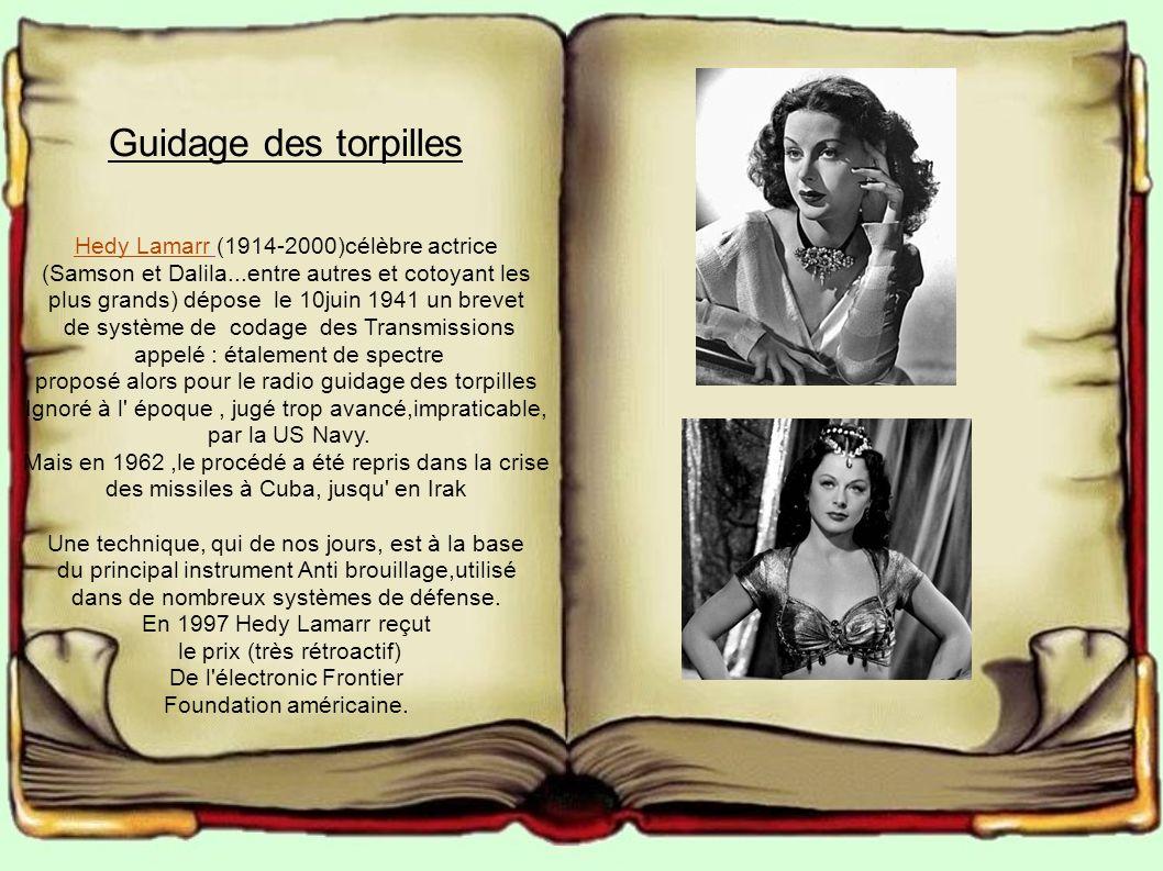 Guidage des torpilles Hedy Lamarr (1914-2000)célèbre actrice