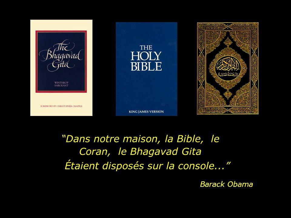 Dans notre maison, la Bible, le Coran, le Bhagavad Gita