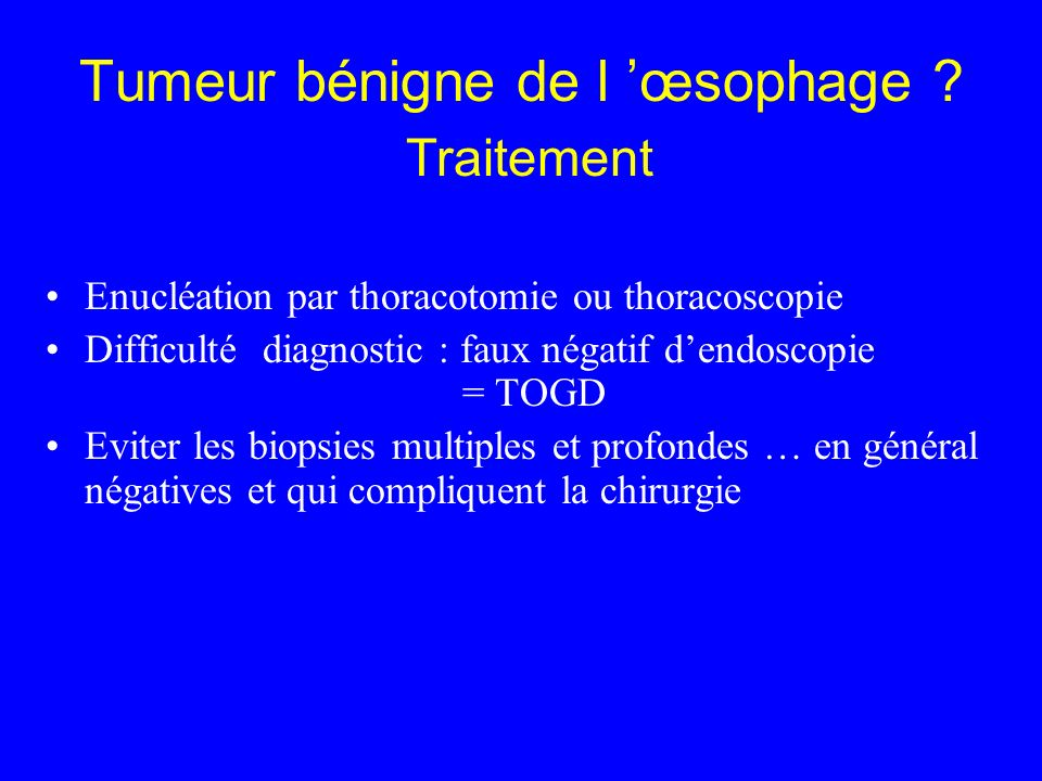 Tumeur bénigne de l 'œsophage Traitement