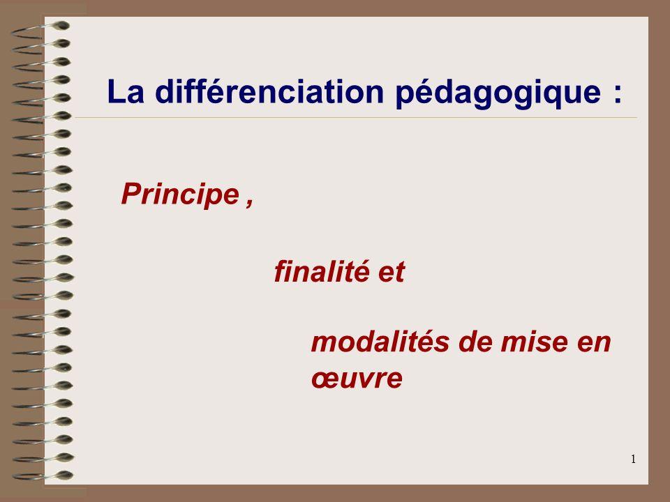 La différenciation pédagogique :
