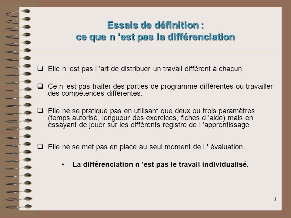 Essais de définition : ce que n 'est pas la différenciation