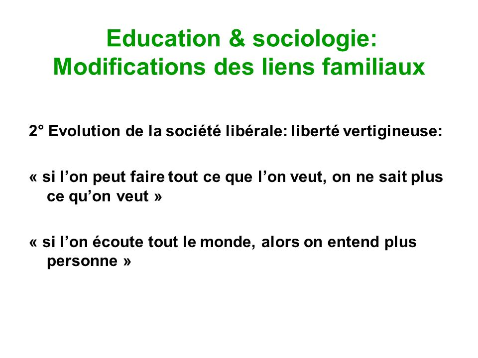 Education & sociologie: Modifications des liens familiaux