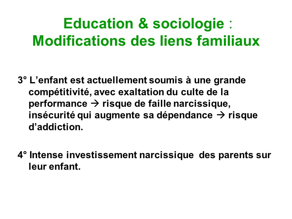 Education & sociologie : Modifications des liens familiaux