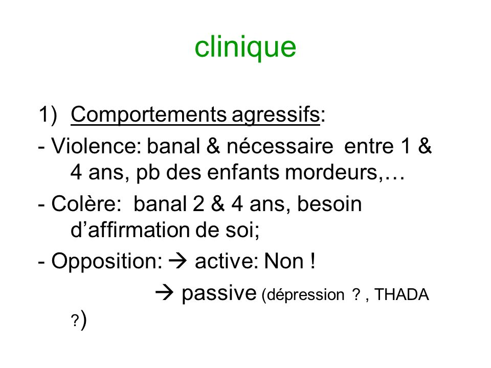 clinique Comportements agressifs: