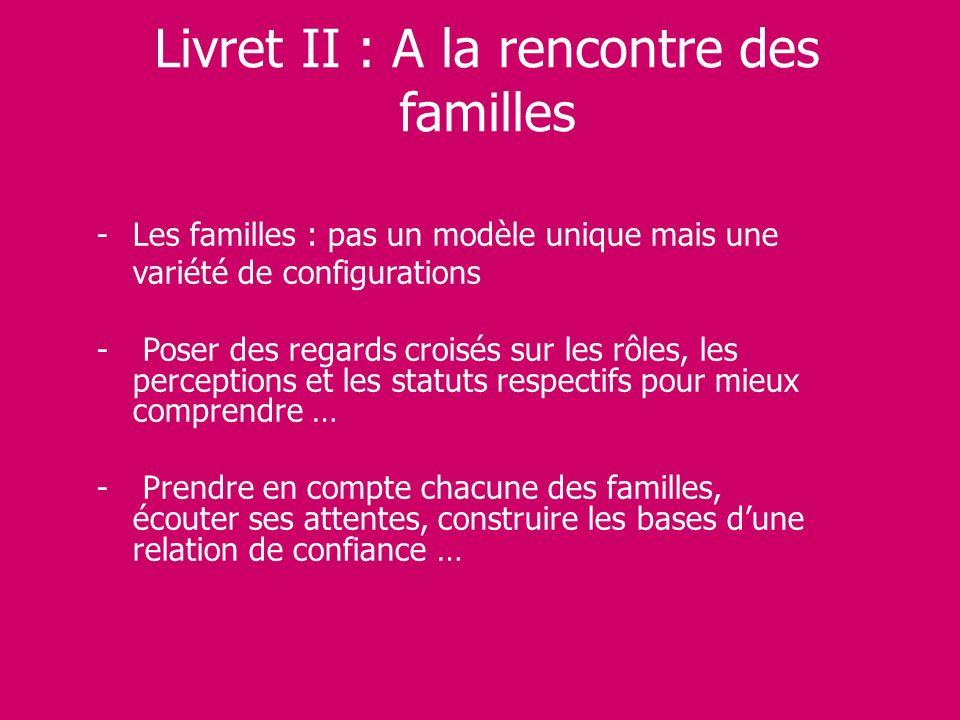 Livret II : A la rencontre des familles
