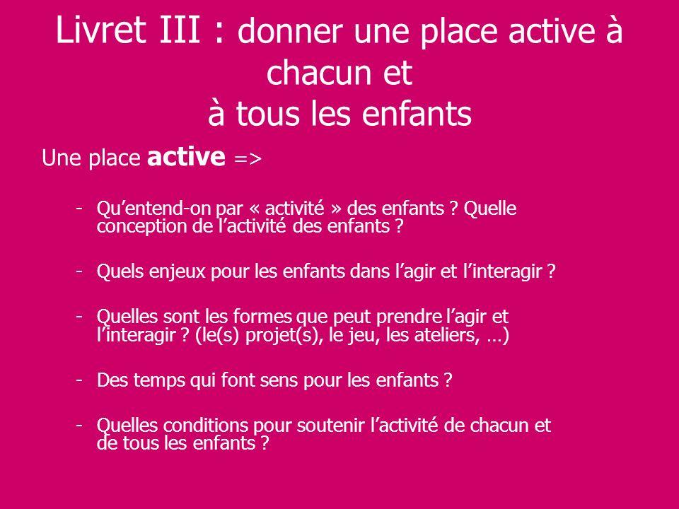 Livret III : donner une place active à chacun et à tous les enfants