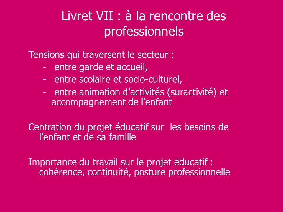 Livret VII : à la rencontre des professionnels