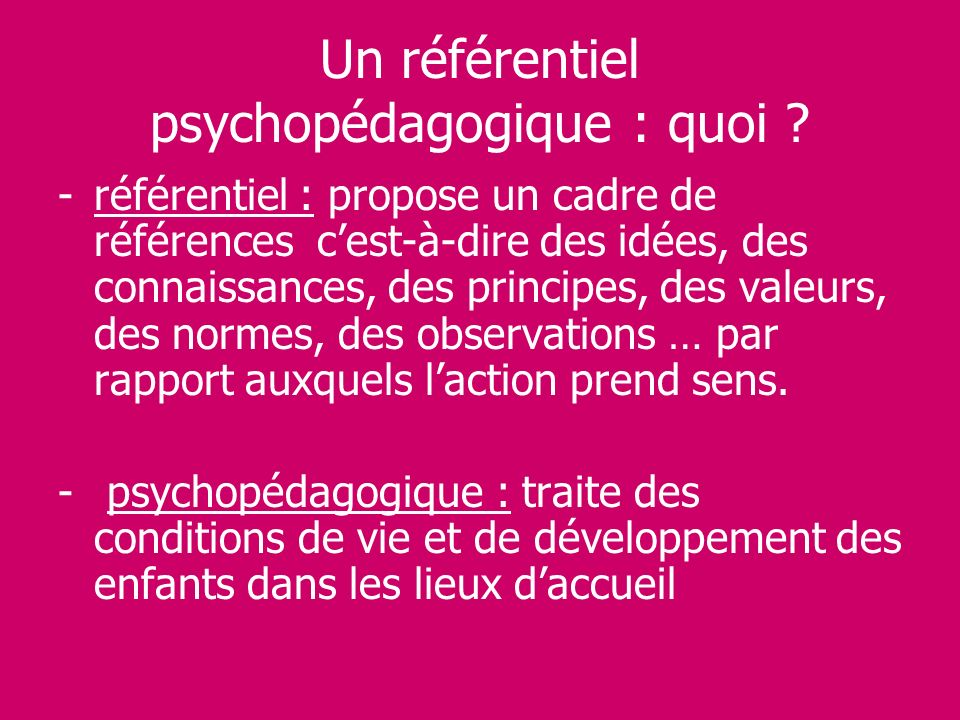Un référentiel psychopédagogique : quoi