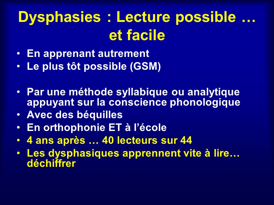 Dysphasies : Lecture possible … et facile