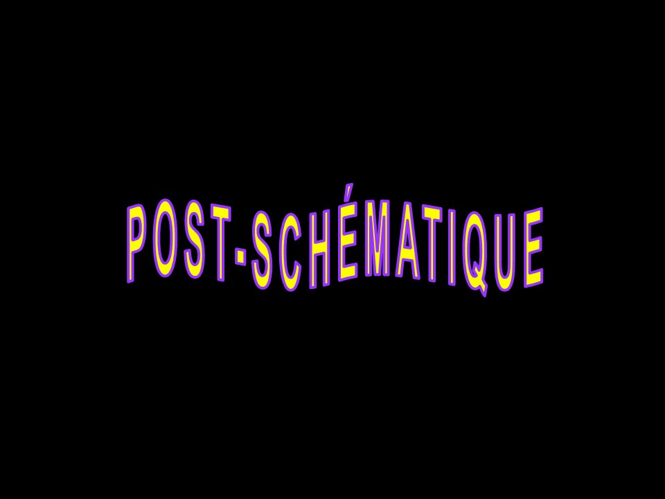 POST-SCHÉMATIQUE