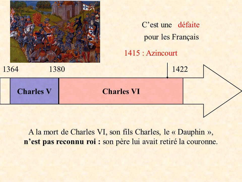 A la mort de Charles VI, son fils Charles, le « Dauphin »,