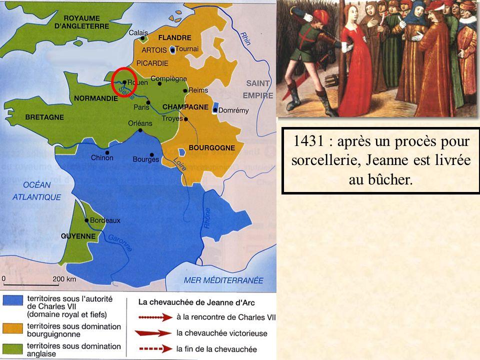 1431 : après un procès pour sorcellerie, Jeanne est livrée au bûcher.