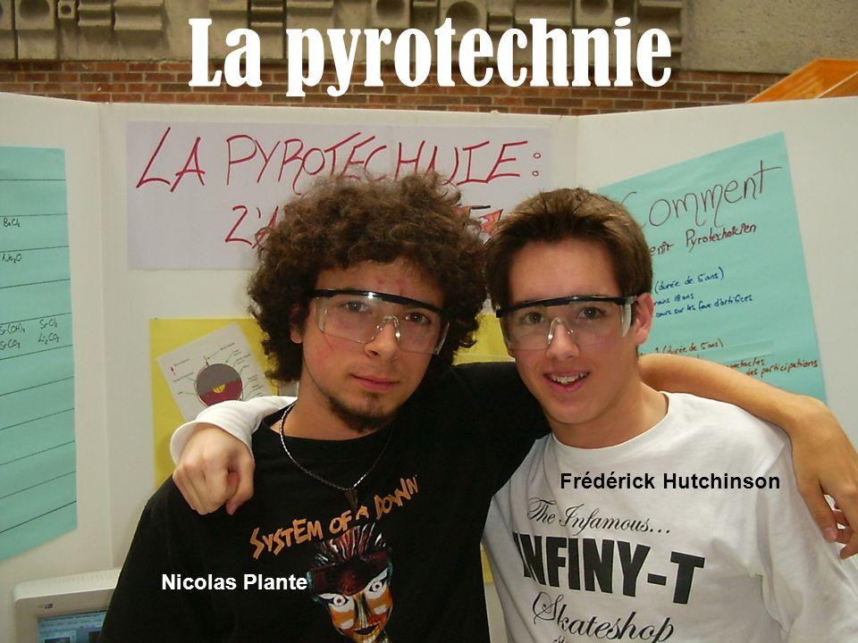 La pyrotechnie Frédérick Hutchinson Nicolas Plante