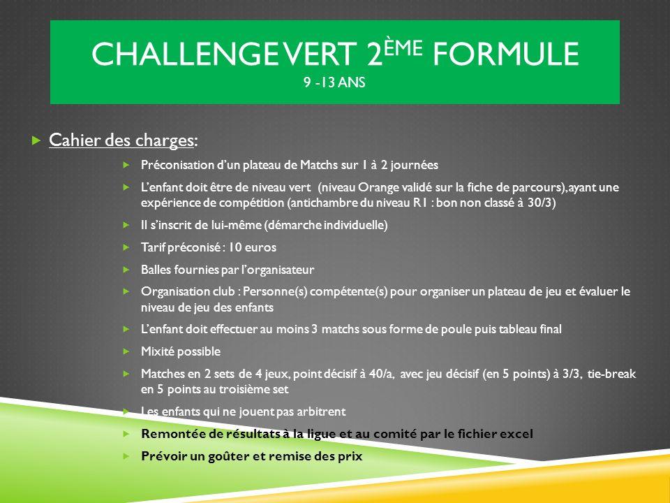 CHALLENGE VERT 2ème formule 9 -13 ans