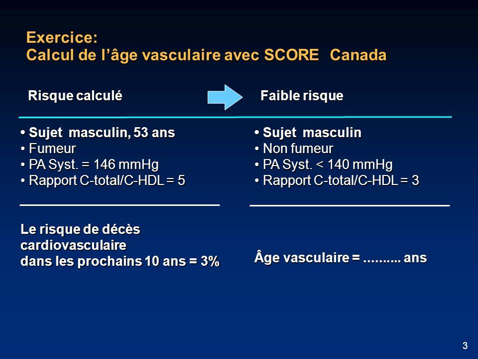 Exercice: Calcul de l'âge vasculaire avec SCORE Canada