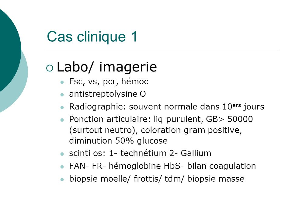Cas clinique 1 Labo/ imagerie Fsc, vs, pcr, hémoc antistreptolysine O