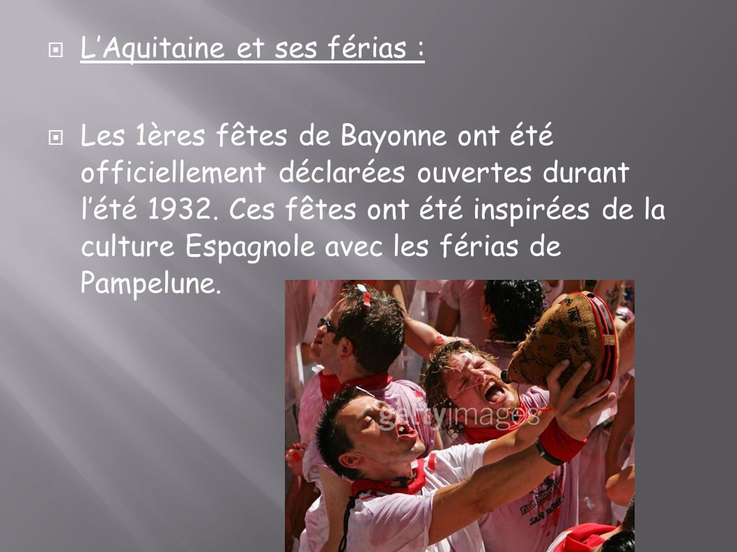 L'Aquitaine et ses férias :