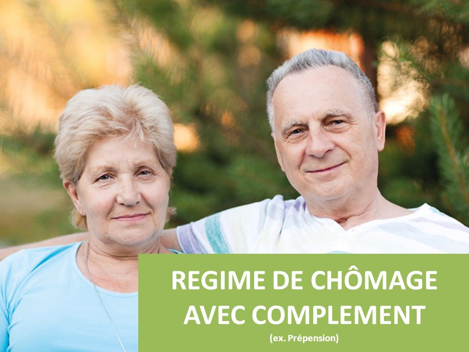 REGIME DE CHÔMAGE AVEC COMPLEMENT