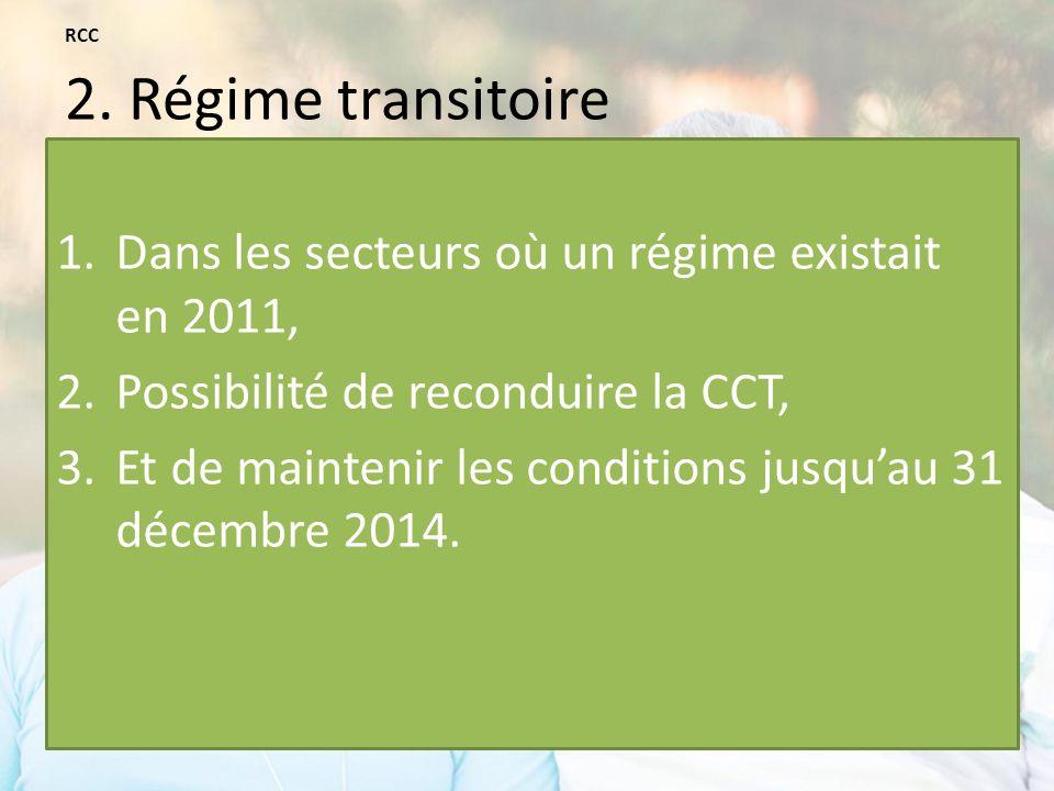 RCC 2. Régime transitoire