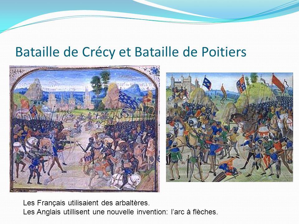 Bataille de Crécy et Bataille de Poitiers