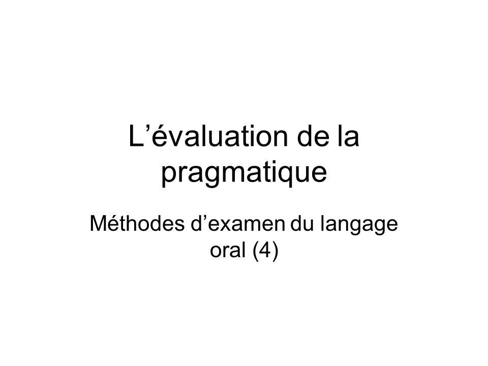 L'évaluation de la pragmatique
