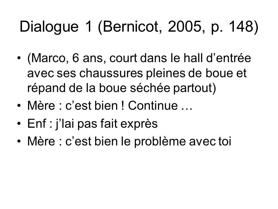 Dialogue 1 (Bernicot, 2005, p. 148)