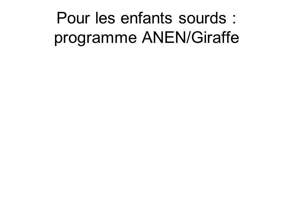 Pour les enfants sourds : programme ANEN/Giraffe