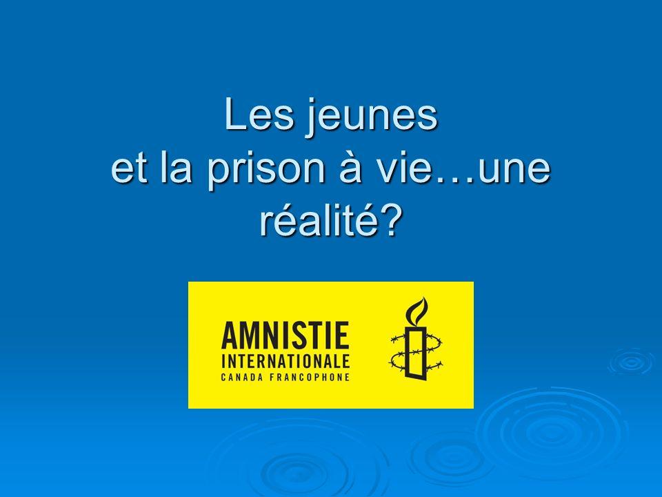 Les jeunes et la prison à vie…une réalité