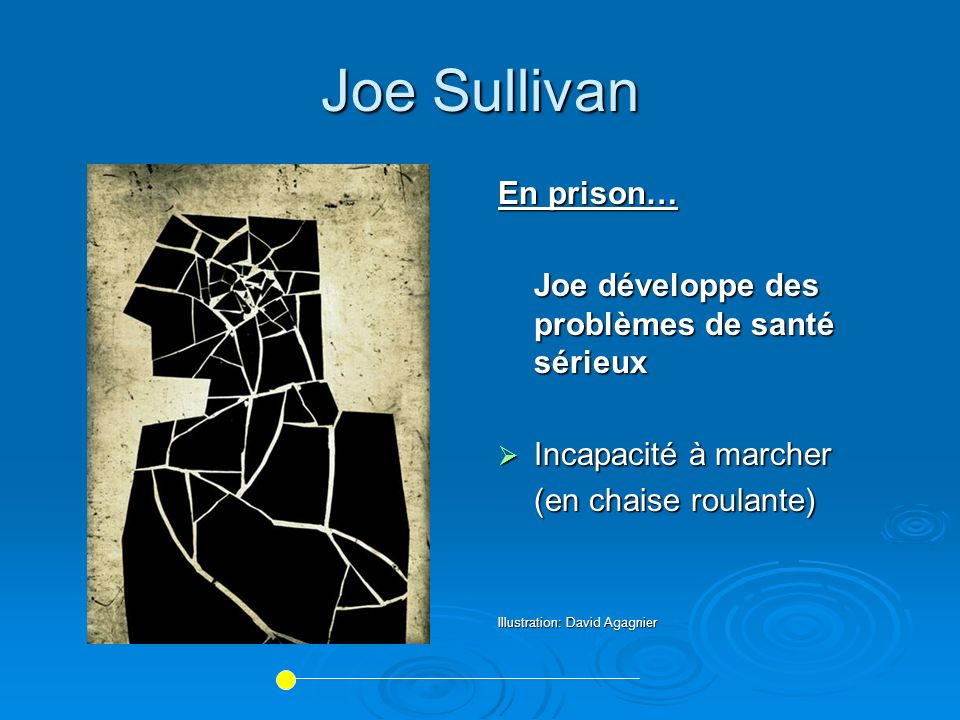 Joe Sullivan En prison… Joe développe des problèmes de santé sérieux