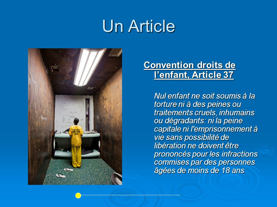 Un Article Convention droits de l'enfant, Article 37