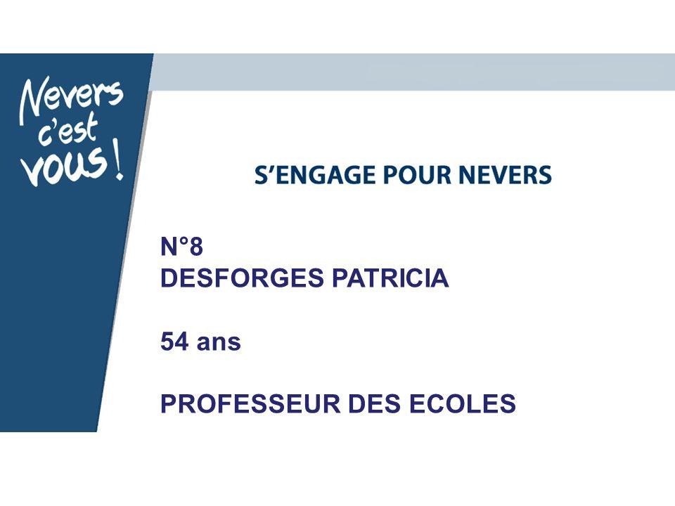 N°8 DESFORGES PATRICIA 54 ans PROFESSEUR DES ECOLES