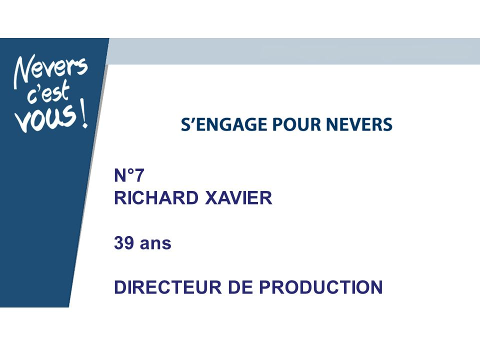 N°7 RICHARD XAVIER 39 ans DIRECTEUR DE PRODUCTION